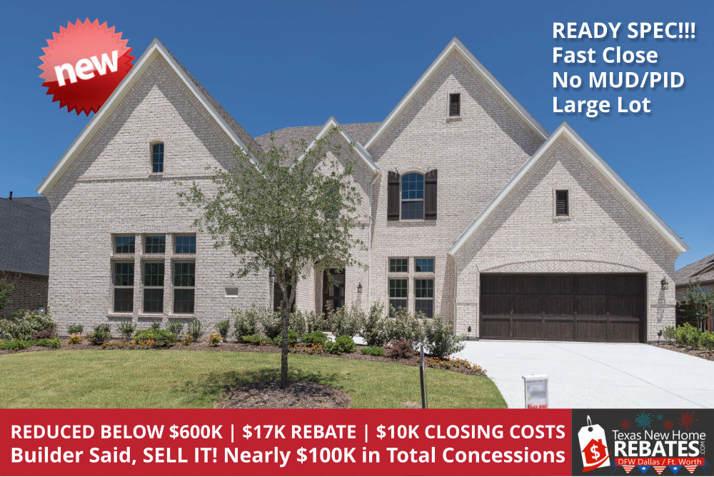 Hot New Home DEAL in Prosper! Close Before JULY 4th Holiday! ~$18K Rebate! Nearly $100K in concessions!!