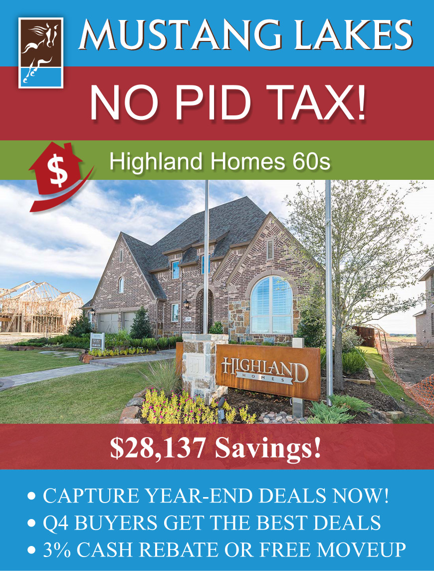 Goodbye PID tax for Mustang Lakes Highland Homes 60s