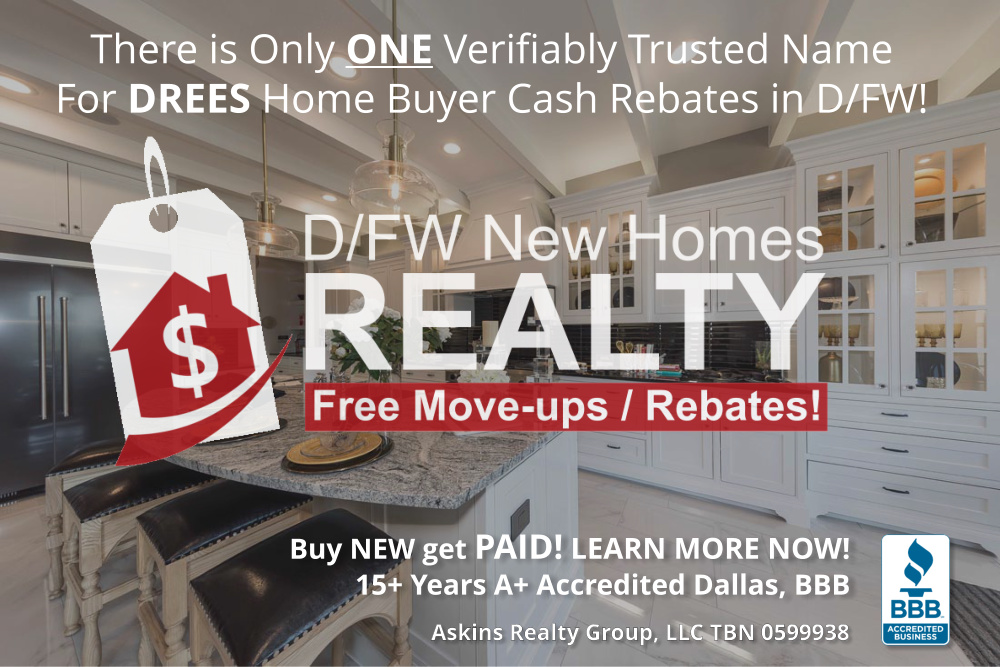 Register NOW to Get Your Drees New Home Buyer Cash Rebate