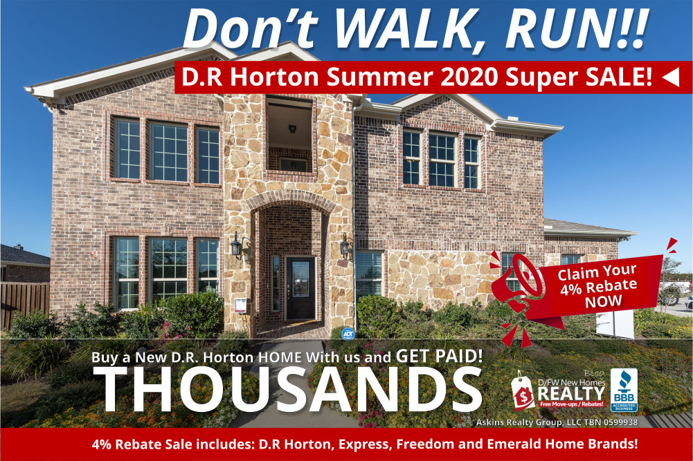 D-R-Horton-Summer 2020 Super Sale in Dallas 4% Cash Rebates!