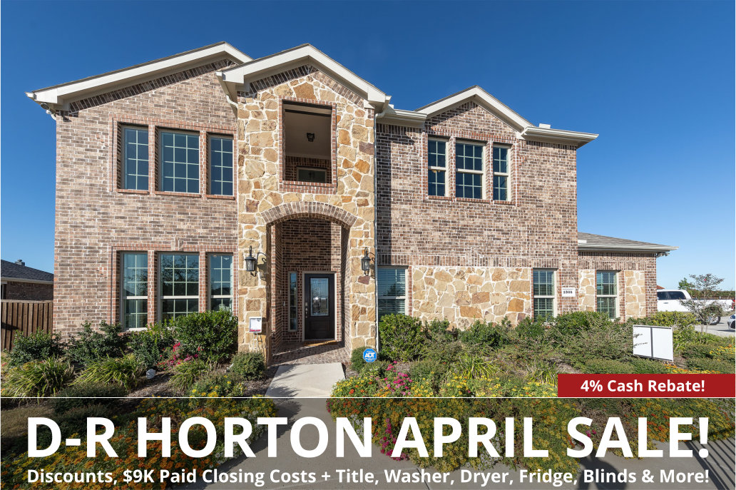 DR Horton's April Sale for DFW is Here!