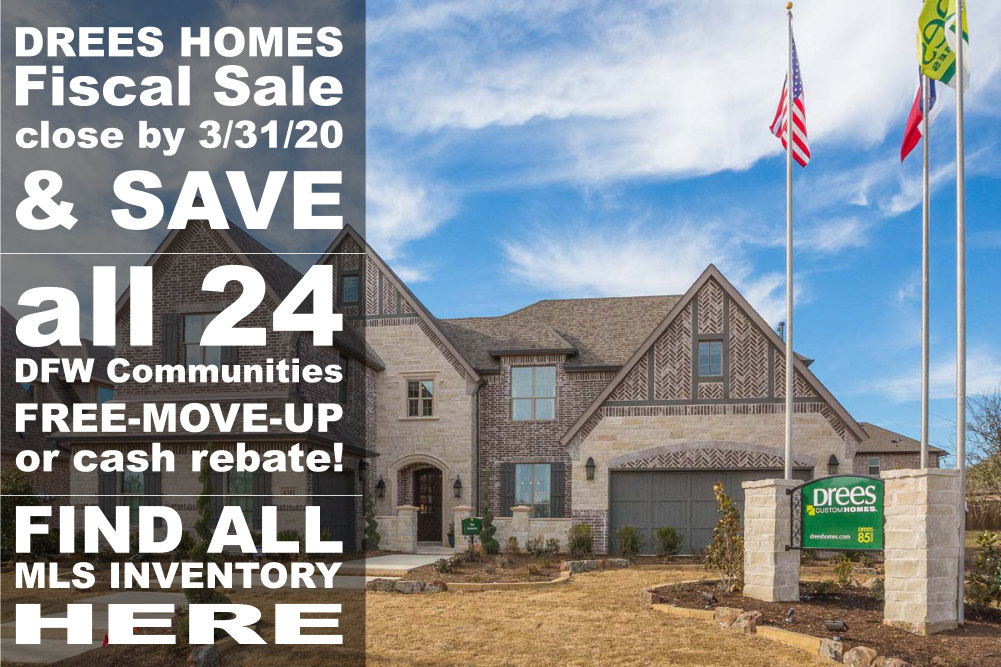 Plan Now To Catch a DREES Fiscal Year-end Price Reduced NEW HOME in DFW!