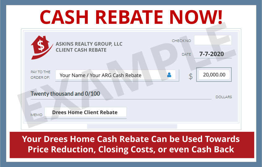 Your Drees Home Buyer Cash Rebate Puts THOUSANDS of Dollars on Your Side of the Table. Find Out More