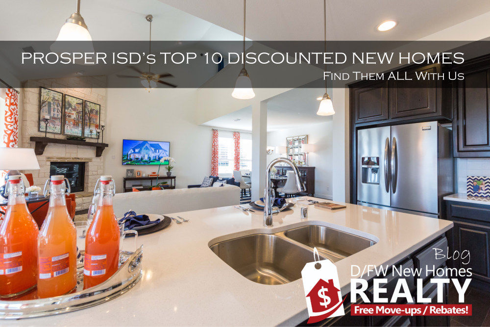 June 2020 Top TEN Discounted New Homes in Propser ISD