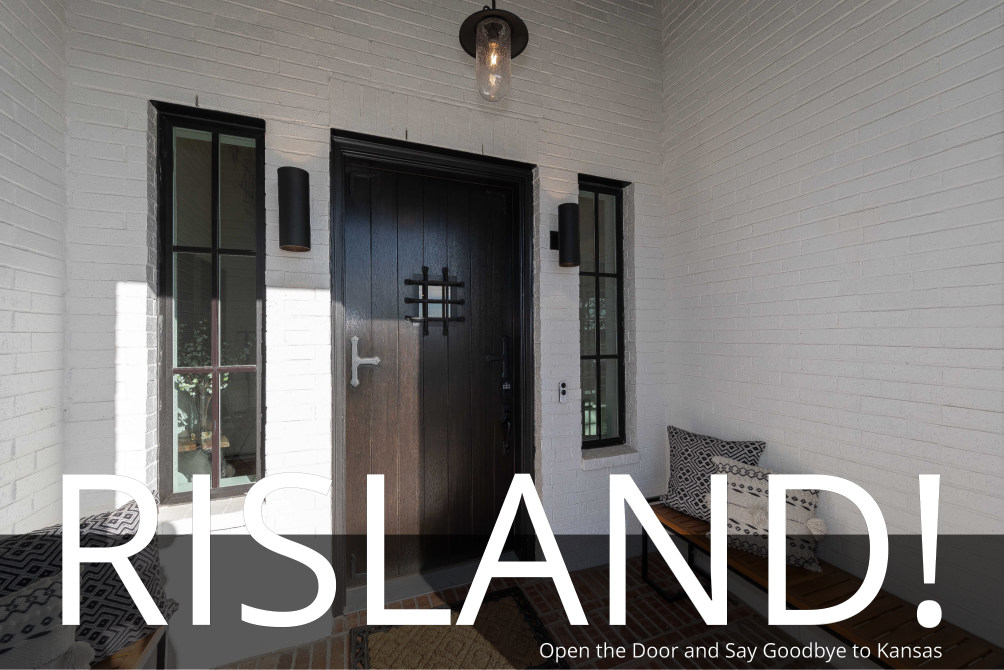 Risland Homes! Its Time to Open the Door and Say Goodbye to Kansas