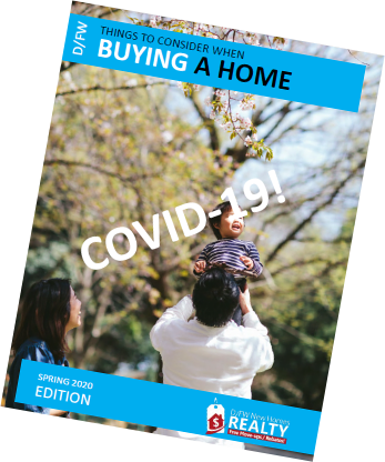 Spring 2020 Home Buyer Guide - Covid-19 Update-for Dallas Fort Worth