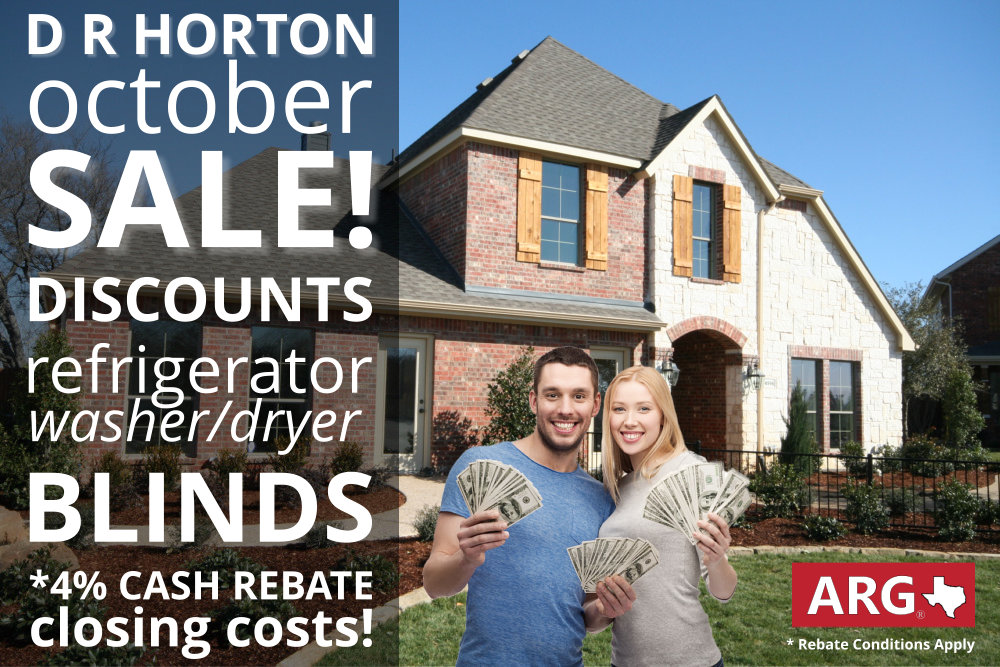 Hot D R Horton October 2018 Sale for Greater Dallas Area! Rebates to 4%!