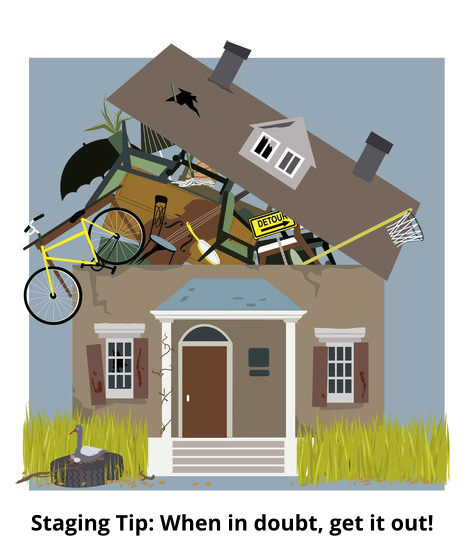 Removing As Many, Non-mission critical personal property items from your home is a good idea