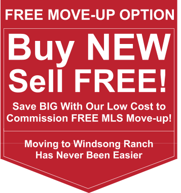 Windsong Ranch Commission Free Sale of Your Home Move-up Option
