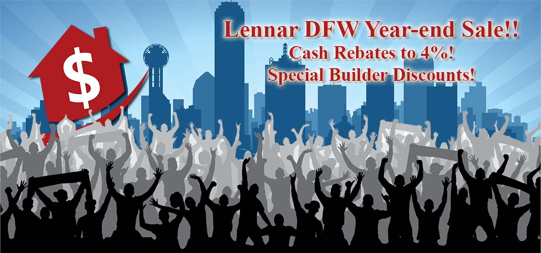 Lennar 2016 Fiscal Year End SALE for DFW
