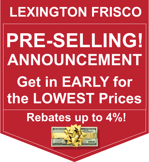 Lexington Frisco Pre-selling Announcement September 18, 2016